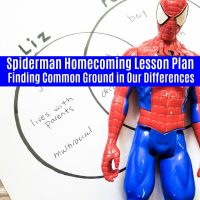 Spiderman Homecoming Lesson Plan: Finding Common Ground in Our Differences